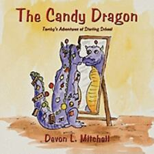 The Candy Dragon: Torchy's Adventures of Starting School-ExLibrary