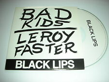 Black Lips - Bad Kids/Leroy Faster - 3 Track