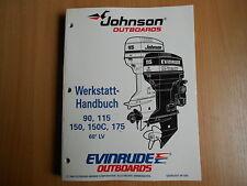 """Werkstatthandbuch Johnson  Außenborder """" EO """" 90 115 150 / C 175 60°LV -- 1995"""