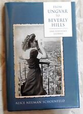 From Ungvar to Beverly Hills by Alice Neumann Schoenfeld /Signed /1st Ed. /2013