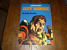 EO 1980 JEFF HAWKE T4 LES VENTS DE MARS PAR SYDNEY JORDAN ED GLENAT