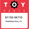 81150-0K710 Toyota Headlamp assy, lh 811500K710, New Genuine OEM Part