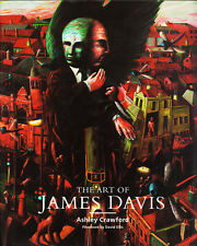 The Art of James Davis by Ashley Crawford Signed by Artist New Hardcover/DJ