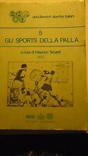 GLI SPORTS DELLA PALLA - ANNULLAMENTI SPORTIVI ITAL. CATALOGO 1982 DI M. TECARDI