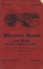WARWICK CASTLE AND TOWN TOGETHER WITH GUY'S CLIFFE published 1926