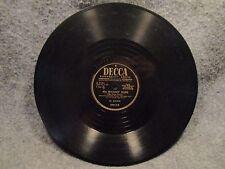 "78 RPM 10"" Record Al Jolson You Made Me Love You & Ma Blushin' Rosie Decca 23613"