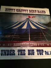 NITTY GRITTY DIRT BAND  Under The Big Top Vol. 1 (CD Digipak) FREE SHIPPING