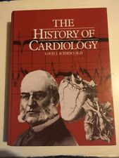 HISTORY OF CARDIOLOGY By L.j. Acierno - Hardcover