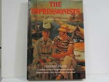 The Impressionists Nathaniel Harris 1985 Hardcover