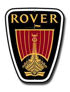 "ROVER CAR MARQUE LOGO MACHINE CUT METAL SIGN. SIZE 14"" X 12"". GARAGE SIGN."