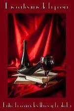 Las Cortesanas de la Poesia : Entre la Cocina, Los Libros y la Alcoba by...