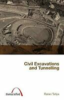 Civil Excavations and Tunnelling by Tatiya, R