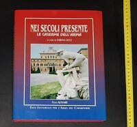 Libro - Sabina Licci - Nei Secoli Presente Le Caserme dell'Arma Foto Alinari
