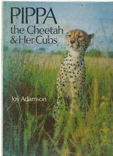 JOY ADAMSON : PIPPA THE CHEETAH & HER CUBS * 1973 * RAR (SZ207)