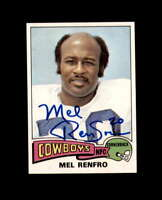 Mel Renfro Hand Signed 1975 Topps Dallas Cowboys Autograph
