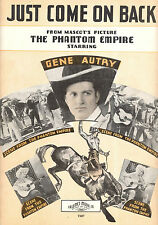 "THE PHANTOM EMPIRE Sheet Music ""Just Come On Back"" Gene Autry"