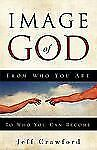 Image of God by Jeff Crawford (2008, Paperback)
