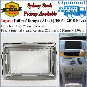 For 9 Nine Inch Screen Fascia facia Fits Toyota Estima Tarago Silver 2006-2015