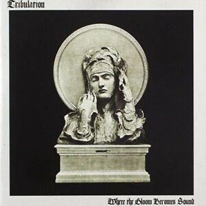 TRIBULATION - Where The Gloom Becomes Sound CD