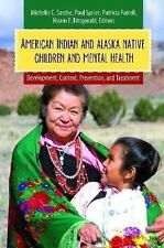 American Indian and Alaska Native Children and Mental Health : Development,...