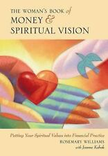 The Woman's Book of Money and Spiritual Vision: Putting Your Financial Values I