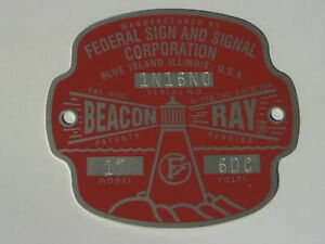 Federal Sign and Signal Model 17 Beacon Ray 6 Volt Replacement Badge