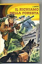 Jack London # IL RICHIAMO DELLA FORESTA # Malipiero 1975