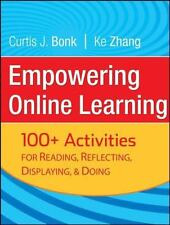 Empowering Online Learning : 100+ Activities for Reading, Reflecting,...