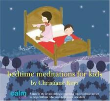 Bedtime Meditations for Kids (Calm Kids) by Christiane Kerr | Audio CD Book | 97