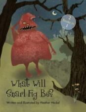 What Will Snarl Fig Be? / Nutsy and Her Tree: If a Tree Falls in the Woods, Did