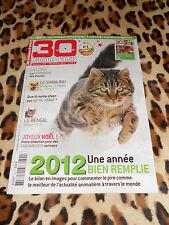 REVUE - 30 millions d'amis n° 302 - Décembre 2012