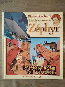 La montagne de l'oubli , les aventures de Zéphir , (édition du Triomphe ,  2000)