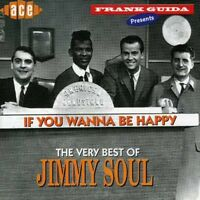 Jimmy Soul - If You Wanna Be Happy: Very Best of [New CD] UK - Import