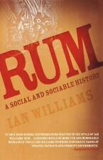 Rum : A Social and Sociable History of the Real Spirit of 1776 by Ian...