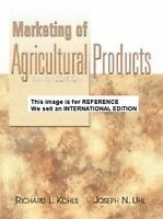 Marketing of Agricultural Products by Richard L. Kohls, (Int' Ed Paperback)9 Ed