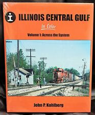 MORNING SUN BOOKS - ILLINOIS CENTRAL GULF In Color Volume 1 - HC 128 Pages