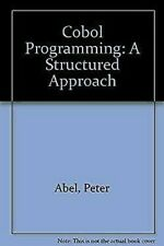 COBOL Programming, a Structured Approach by Abel, Peter