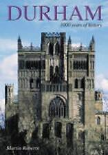 Durham: 1000 Years of History, Good Condition Book, Roberts, Martin, ISBN 978075