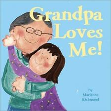 Grandpa Loves Me! (Marianne Richmond)-ExLibrary