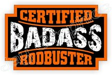 Badass Rodbuster Hard Hat Sticker Welding Decal Motorcycle Helmet Label Bad Ass