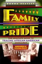 Family Pride: The Complete Guide to Tracing African-American Genealogy, Beasley,