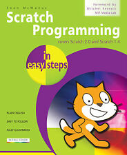 Scratch Programming in easy steps by Sean McManus - NEW - FREE P&P
