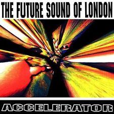 The Future Sound Of London - Accelerator (25th Anniversary Edition) [CD]