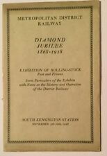 METROPOLITAN DISTRICT RAILWAY DIAMOND JUBILEE 1868-1928 EXHIBIT OF ROLLING-STOCK