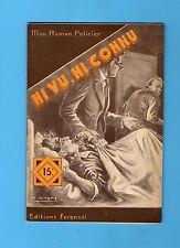 ►FERENCZI - MON ROMAN POLICIER N°393 - NI VU NI CONNU - RICHEBOURG - 1955