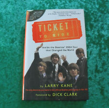 TICKET TO RIDE Inside the Beatles 1964 Tour Larry Kane - Buch