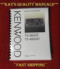 Highest Quality ~ KENWOOD TS-480SAT Instruction Manual w/The Heavier Covers!!