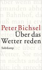 Bichsel, Peter - Über das Wetter reden: Kolumnen 2012-2015