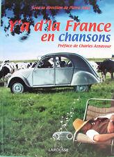 Y'A D'LA FRANCE EN CHANSONS ANTHOLOGIE DE LA CHANSON FRANCAISE PAR PIERRE SAKA