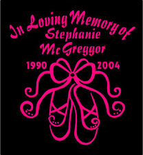 Two In Loving Memory Of Ballet Shoes Decal name date car window vinyl sticker